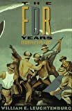 The FDR Years (0231082983) by William E. Leuchtenburg