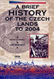 img - for A Brief History of the Czech Lands to 2004 book / textbook / text book