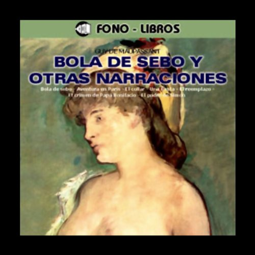 bola-de-sebo-y-otros-cuentos-butterball-and-other-stories