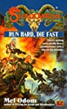 Run Hard, Die Fast (Shadowrun 35)