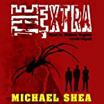 The Extra | Michael Shea