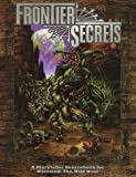 Frontier Secrets: A Storyteller Sourcebook for Werewolf: The Wild West (Werewolf: The Apocalypse Companions) (1565043413) by Dansky, Richard