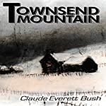 Townsend Mountain | Claude Everett Bush