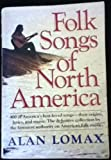 img - for The Folk Songs of North America: in the English Language book / textbook / text book