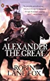 Alexander the Great (0143035134) by Robin Lane Fox