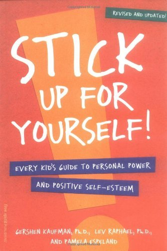 Stick Up for Yourself!