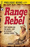 img - for Range Rebel (Prologue Western) book / textbook / text book