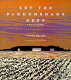cover of Set the Ploughshare Deep:  A Prairie Memoir