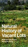 img - for Natural History of Vacant Lots (California Natural History Guides) book / textbook / text book
