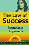 img - for The Law of Success: Using the Power of Spirit to Create Health, Prosperity, and Happiness book / textbook / text book