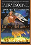 La ley del amor (060980149X) by Esquivel, Laura