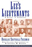 Lees Lieutenants (3 Volumes In One Abridged): A Study in Command (0684833093) by Freeman, Douglas Southall
