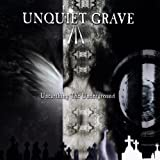 Unquiet Grave: Unearthing The Underground ~ Various Artists