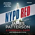 NYPD Red (       UNABRIDGED) by James Patterson Narrated by Edoardo Ballerini, Jay Snyder