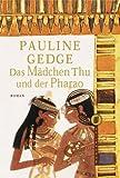 Das Mädchen Thu und der Pharao