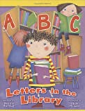 img - for ABC Letters in the Library book / textbook / text book