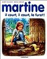 Martine, tome 45 : Martine, il court, il court, le furet! par Delahaye