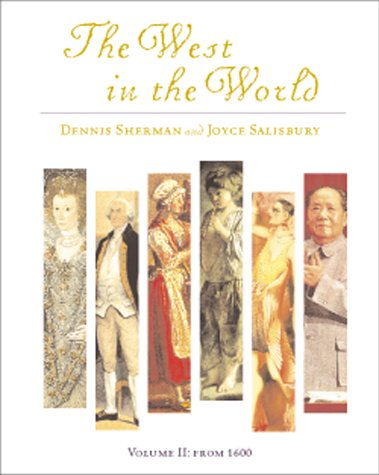 The West in the World, Volume I : to 1715, Dennis Sherman
