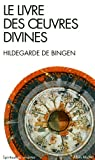echange, troc Hildegarde de Bingen - Le livre des oeuvres divines