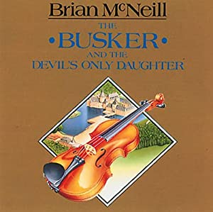 The Busker & The Devil's Only Daughter