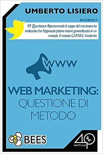 Web Marketing: questione di metodo