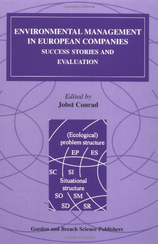 Environmental Management in European Companies: Success Stories and Evaluation (Algebra, Logic, and Applications)