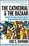 img - for The Cathedral & the Bazaar: Musings on Linux and Open Source by an Accidental Revolutionary by Eric S. Raymond (11-Oct-1999) Hardcover book / textbook / text book