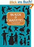 Big Book of Silhouettes (Dover Pictor...