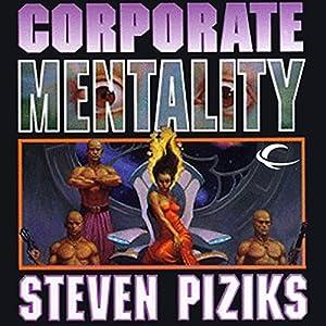 Corporate Mentality Audiobook