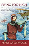 Flying Too High: A Phryne Fisher Mystery (1590582446) by Greenwood, Kerry
