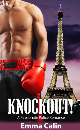 Knockout! A Passionate Police Romance