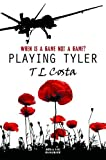 T. L. Costa Playing Tyler