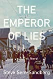 The Emperor of Lies: A Novel