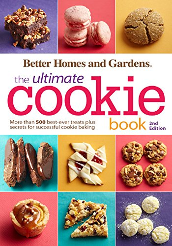 Better Homes and Gardens The Ultimate Cookie Book, Second Ed