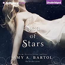 Sea of Stars: The Kricket Series, Book 2 (       UNABRIDGED) by Amy A. Bartol Narrated by Kate Rudd