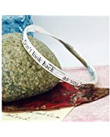 Silver Plated Message Bangle - Don't look back....as you're not going that way....