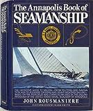 The Annapolis Book of Seamanship (0671246879) by John Rousmaniere