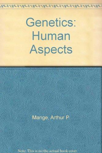 Genetics: Human Aspects