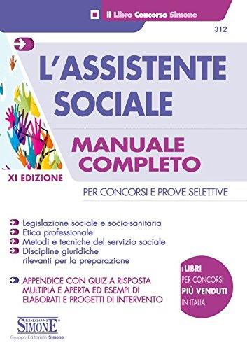 L'assistente sociale Per concorsi e prove selettive Manuale completo per la preparazione PDF