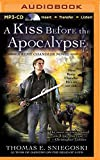 A Kiss Before the Apocalypse: A Remy Chandler Novel (Remy Chandler Series)