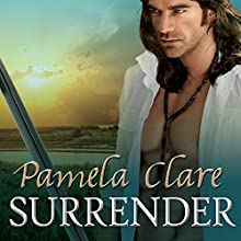 MacKinnon's Rangers, Book 1: Surrender Audiobook by Pamela Clare Narrated by Kaleo Griffith