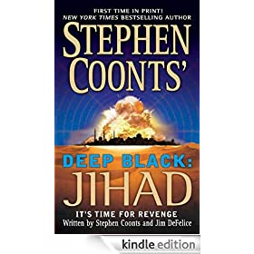 Stephen Coonts' Deep Black: Jihad: Deep Black Series, Book 5