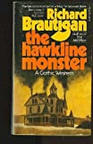 The Hawkline Monster (0099391201) by Richard Brautigan