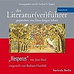 Hesperus von Jean Paul (Der Literaturverführer - Sonderband ) | Barbara Hunfeld