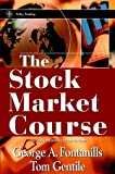 The Stock Market Course (0471393150) by George A. Fontanills