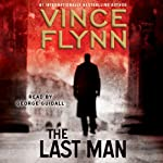 The Last Man: A Novel (       ABRIDGED) by Vince Flynn Narrated by Arman Schultz