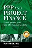 PPP and Project Finance: Development and...