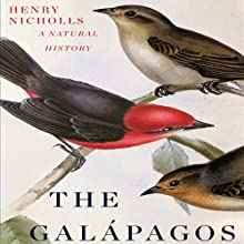 The Galápagos: A Natural History Audiobook by Henry Nicholls Narrated by James Adams