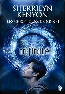 Les Chroniques De Nick T1 Le Cercle Des Immortels Infinite Sherrilyn Kenyon