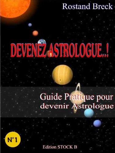 Couverture du livre DEVENEZ ASTROLOGUE !